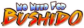 No Need for Bushido Logo